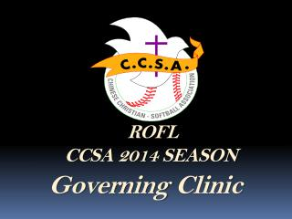 ROFL CCSA 2014 SEASON