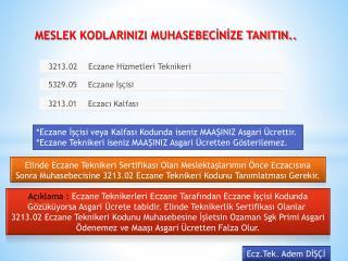 MESLEK KODLARINIZI MUHASEBECİNİZE TANITIN..