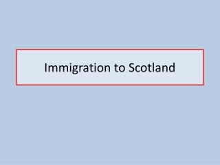 Immigration to Scotland