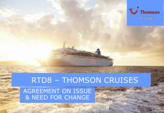 RTD8 – THOMSON CRUISES
