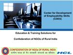 HCL CDC offers a strong value-proposition