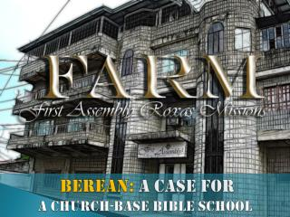 Berean:  A Case For a Church-base Bible School