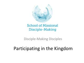 Participating in the Kingdom