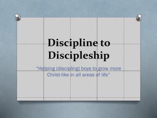 Discipline to Discipleship
