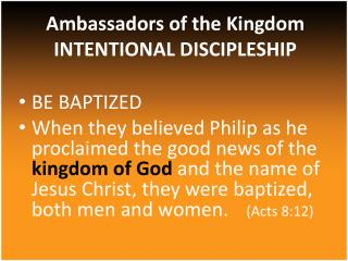 Ambassadors  of the  Kingdom INTENTIONAL DISCIPLESHIP