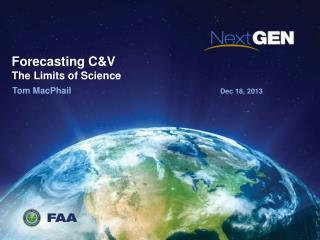 Forecasting C&V The Limits of Science
