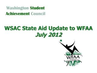 WSAC State Aid Update to WFAA July 2012