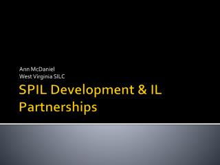 SPIL Development & IL Partnerships