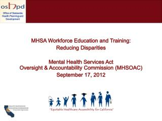 MHSA Workforce Education and Training: Reducing Disparities