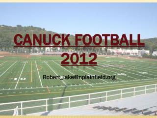 CANUCK FOOTBALL 2012