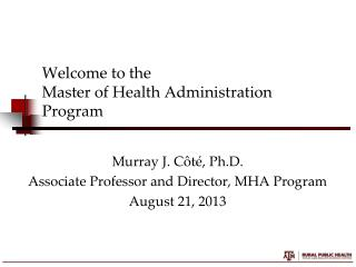 Welcome to the Master of Health Administration Program
