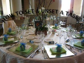 HOW  T O SET & UNSET A TABLE