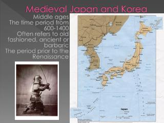 Medieval Japan and Korea