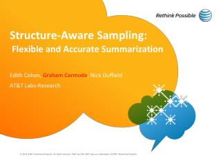 Structure-Aware Sampling:  Flexible and Accurate Summarization