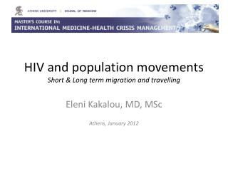 HIV and population movements Short & Long term migration and travelling