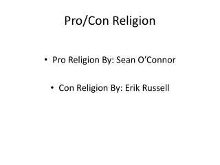 Pro/Con Religion