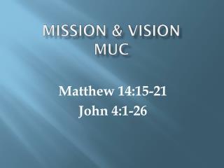 Mission & Vision  muc