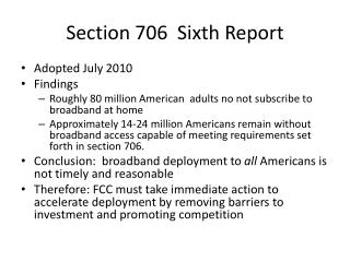 Section 706  Sixth Report