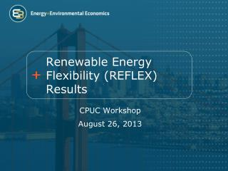 Renewable Energy Flexibility (REFLEX) Results