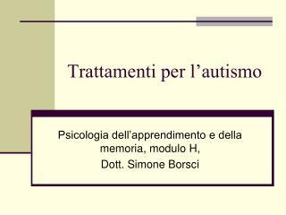 Trattamenti per l'autismo