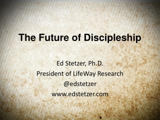 The Future of Discipleship