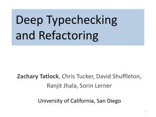 Deep  Typechecking and Refactoring