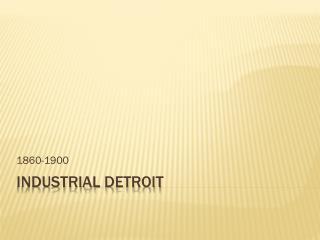 Industrial  detroit