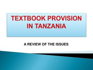 TEXTBOOK PROVISION IN TANZANIA