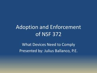 Adoption and Enforcement of NSF 372