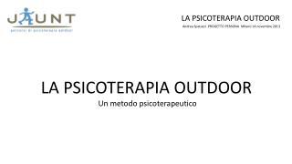 LA PSICOTERAPIA OUTDOOR Un metodo psicoterapeutico