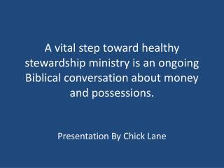 Presentation By Chick Lane