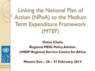 Linking the National Plan of Action ( NPoA ) to the Medium Term Expenditure Framework (MTEF)