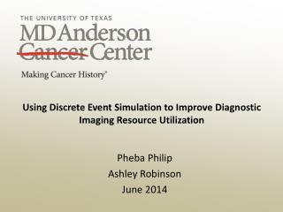 Using Discrete Event Simulation to Improve Diagnostic Imaging Resource Utilization