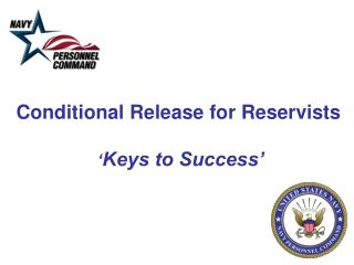 Conditional Release for Reservists  ' Keys to Success'