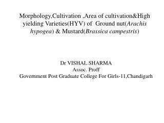 Dr VISHAL SHARMA Assoc.  Proff Government Post Graduate College For Girls-11,Chandigarh