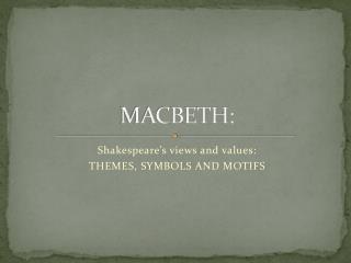 MACBETH: