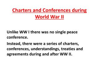 Charters  and Conferences during World War II