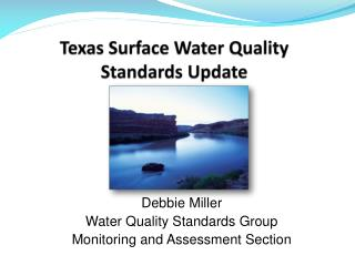 Texas Surface Water Quality Standards Update