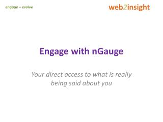 Engage with  nGauge