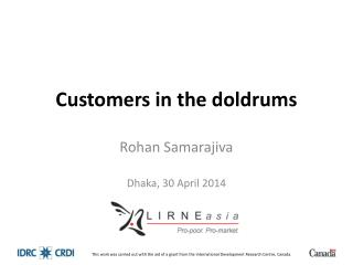 Customers in the doldrums