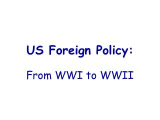 US Foreign Policy: