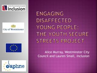 Engaging disaffected young people: the Youth Secure Streets project