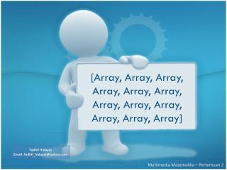 [Array, Array, Array, Array, Array, Array, Array, Array, Array, Array, Array, Array]