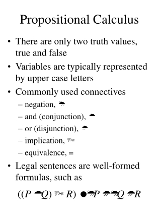 Classical Logic propositional and Predicate Logic