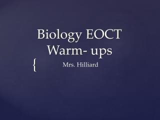 Biology EOCT  Warm- ups