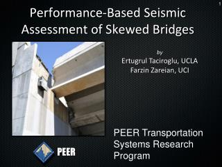 Performance-Based Seismic Assessment of Skewed Bridges