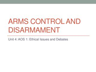 Arms Control and Disarmament