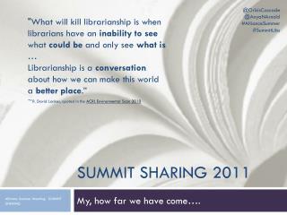 SUMMIT Sharing 2011