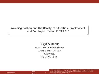 Avoiding  Rashomon : The Reality of Education, Employment and Earnings in India, 1983-2010