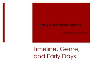 Timeline, Genre, and Early Days